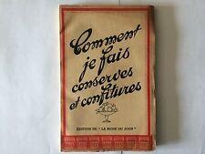 COMMENT JE FAIS CONSERVES ET CONFITURES LA MODE DU JOUR MARTINE