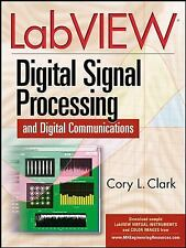 LabVIEW Digital Signal Processing: and Digital Communications Clark, Cory Hardc