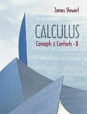 Calculus: Concepts and Contexts (with Tools for Enriching Calculus, In-ExLibrary