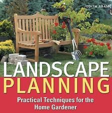 Landscape Planning: Practical Techniques for the Home Gardener