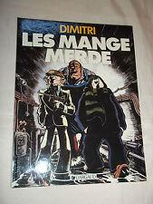 """BD """"LES MANGEMERDE"""" DIMITRI (1985) EDITION ORIGINALE EN TBE"""