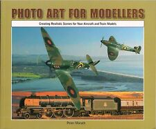 Photo Art For Modellers (Creating Realistic Scenes -Photoshop) by Peter Morath