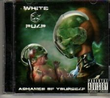 (DH176) White Pulp, Ashamed Of Yourself - CD