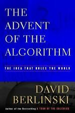 The Advent of the Algorithm : The Idea That Rules the World by David...
