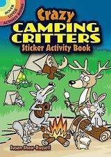 Dover Little Activity Books Stickers: Crazy Camping Critters Sticker Activity...