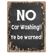 PP4204 No Car Washing!! Ye be warned! Chic Sign Home Store Wall Decor Gift