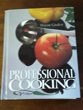 PROFESSIONAL COOKING BY WAYNE GISSLEN 3RD EDITION