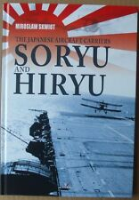 The Japanese Aircraft Carriers Soryu and Hiryu - Kagero ENGLISH Hardback LAST!!