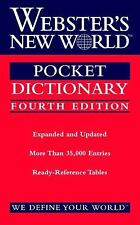 Webster's New World Pocket Dictionary, Fourth Edition by The Editors of the Web
