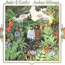 Seals & Crofts ~ SUDAN VILLAGE ~ cd 1976 NEW (and.seal.croft) LIVE