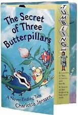 The Secret of Three Butterpillars: A Never-Ending Tale by Janssen, Charlotta