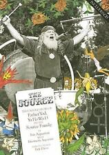 The Source: The Untold Story of Father Yod, Ya Ho Wa 13, and The Source Family,