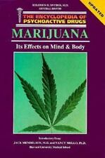 Encyclopedia of Psychoactive Drugs: Marijuana : Its Effects on Mind and Body...