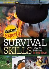 Survival Skills: How to Survive in the Wild (Instant Expert), Ellar, Simon, Good