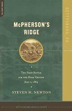 McPherson's Ridge by Steven H. Newton (2002, Paperback)