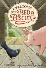Welcome to the Bed and Biscuit (Bed & Biscuit)-ExLibrary