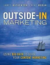 IBM Press: Outside-In Marketing : Using Big Data to Drive Your Content...