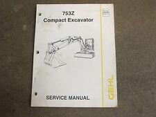 Gehl 753Z 753 Z excavator service & repair manual