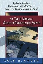 The Truth Behind A Series of Unfortunate Events: Eyeballs, Leeches, Hypnotism an