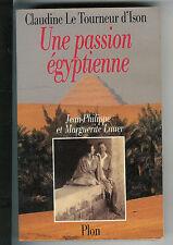 """Claudine Le Tourneur d'Ison : Une passion égyptienne """" Jean-Pierre & M. Lauer """""""