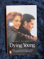 Dying Young a novel by Marti Leimbach