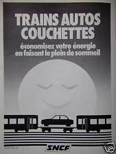 PUBLICITÉ 1980 SNCF TRAINS AUTOS COUCHETTE FAITES LE PLEIN DE SOMMEIL