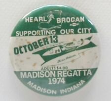 1974 MADISON REGATTA Brogan Chevrolet hydroplane boat pinback button