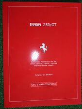 Ferrari 250/GT 250GT 250GTE GTL & 250SWB SERVICE & MAINTENANCE MANUAL 1963-1971