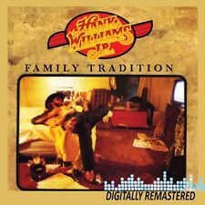 Family Tradition - Hank Jr. Williams (2010, CD NEUF) Remastered