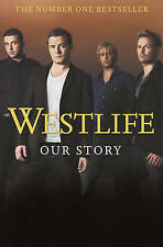 Westlife Westlife: Our Story Very Good Book