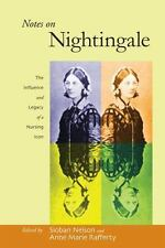 Notes on Nightingale: The Influence and Legacy of a Nursing Icon (The -ExLibrary
