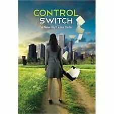 Control Switch by Leana Delle (2013, Hardcover)