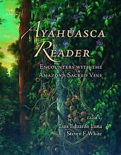 Ayahuasca Reader : Encounters with the Amazon's Sacred Vine, , , Very Good, 2000