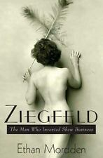 Ziegfeld: The Man Who Invented Show Business-ExLibrary