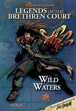 Pirates of the Caribbean - Legends of the Brethren Court #4: Wild Waters (Pirate