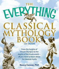 "The ""Everything"" Classical Mythology Book, Nancy Conner"