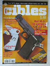 CIBLES N° 362 /BUL M-5 .22 LR/KEL-TEC P32/ROLLING-BLOCK STAR.45-70/FLASH BALL