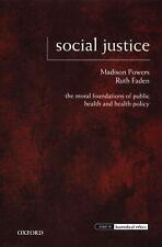 Social Justice: The Moral Foundations of Public Health and Health Policy (Issues
