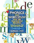 Phonics and Word Study for the Teacher of Reading : Programmed for...