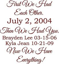 First we had each other then you now everything wall vinyl decal saying sticker