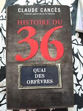 Histoire du 36  quai des Orfèvres Cancès  Claude   Cellura  Dominique   Grifat