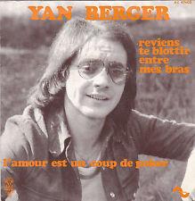 YAN BERGER REVIENS TE BLOTTIR ENTRE MES BRAS / L'AMOUR EST UN COUP DE POKER 45