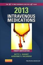 2013 Intravenous Medications Handbook for Nurses Health Professionals IV drugs