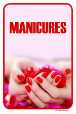 """MANICURES 12""""x18"""" STORE NAILS RETAIL BEAUTY SALON COUNTER SIGN"""