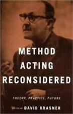 Method Acting Reconsidered : Theory, Practice, Future by David Krasner (2000,...