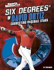 SIX DEGREES OF DAVID ORTIZ - TYLER OMOTH (HARDCOVER) NEW