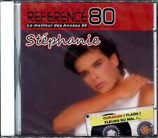 STEPHANIE - BEST OF - REFERENCE 80 - CD ALBUM NEUF ET SOUS CELLO