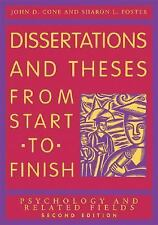 Dissertations And Theses from Start to Finish: Psychology And Related Fields Joh