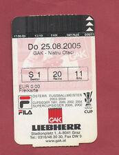 Orig.Ticket   UEFA Cup  2005/06   GRAZER AK - FC NISTRU OTACI  !!