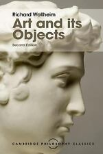 Cambridge Philosophy Classics: Art and Its Objects : With Six Supplementary...